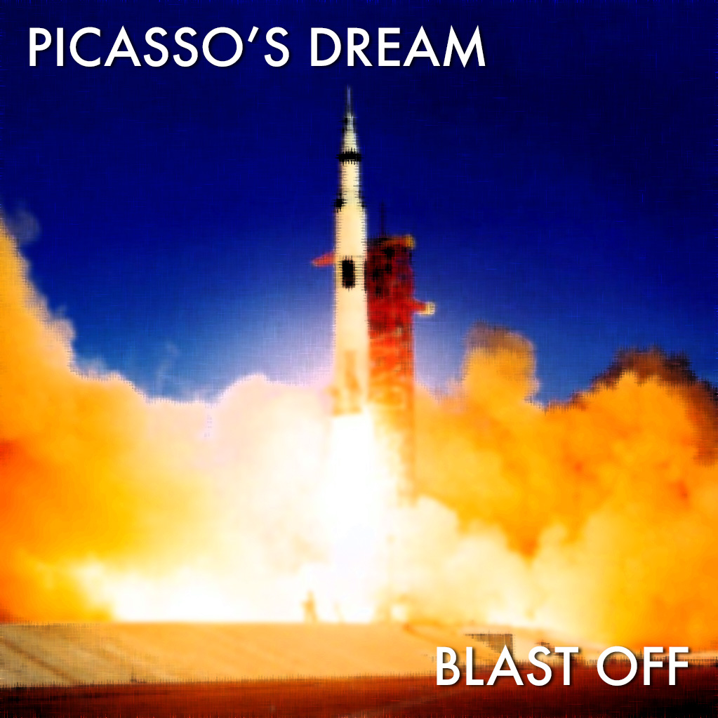 Picasso's Dream - Blast Off (Official Video)