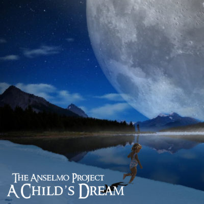 Progressive Rock - The Anselmo Project - A Child's Dream